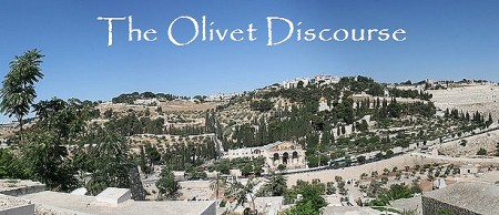 The Olivet Discourse - The End Times According to Jesus